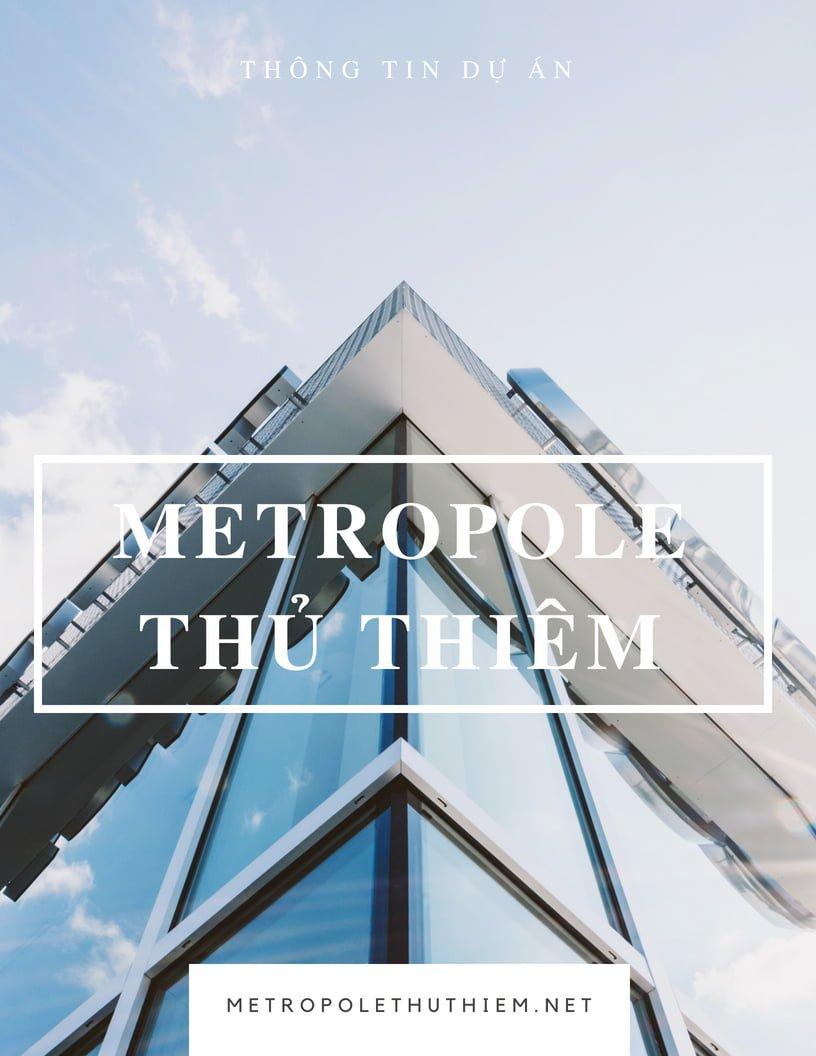 Thông tin dự án Metropole Thủ Thiêm